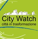 CITY WATCH: SGUARDI SULLA CITTA'