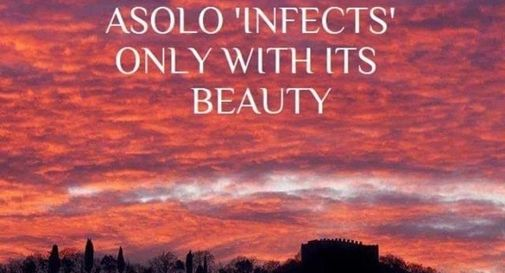 "Asolo ""infects"" only with its beauty"