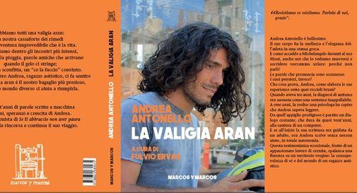 """""""La valigia di Aran"""" il nuovo libro di Fulvio Ervas scritto con Andrea Antonello"""