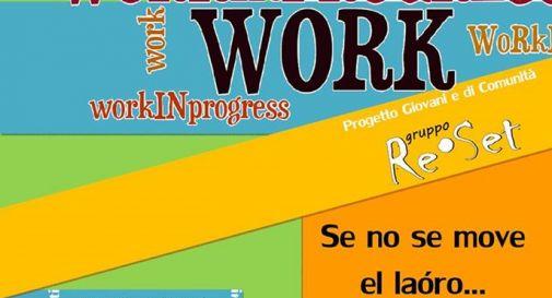 """WorkINprogress: """"Se no se move el laòro...mòvate ti!"""""""